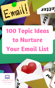100 Topic Ideasto NurtureYour Email ListCOVERPNG