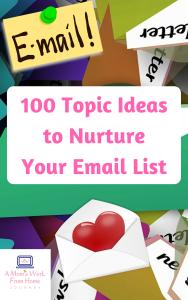 100 Topic Ideasto NurtureYour Email ListCOVERPNG